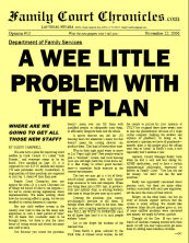 A Wee Little Problem with the Plan, 11/22/06